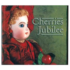 Doll Reference Book!  Theriault's Cherries Jubilee w Prices Realized!