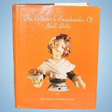 Doll Reference Book! Collector's Encyclopedia of Half Dolls!