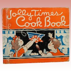 Vintage 1934 Jolly Times Children's Cook Book SIGNED by Author!