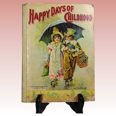 Lovely Antique c1900s Children's Book Happy Days of Childhood