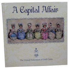 "Doll Reference Book! UFDC ""A Capital Affair"" Hitty, Lady Dolls, WPA"