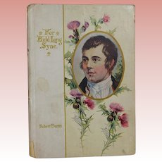 """Antique """"Auld Lang Syne"""" Book! Happy New Year Song! Robert Burns"""