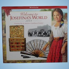 American Girl Doll Josefina's World (1824) Book - Full of History, Memorabilia!