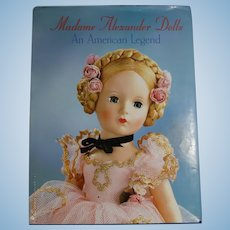 Doll Reference Book!  Madame Alexander Dolls An American Legend