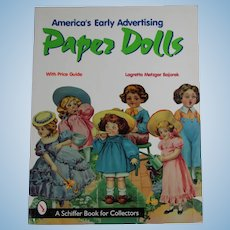 Doll Reference Book! America's Early Advertising Paper Dolls!