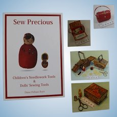 Doll Reference Book!  Sew Precious Antique Children & Dolls Sewing Tools