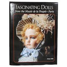 Doll Book!  Fascinating Dolls Musee de la Poupee Paris - Samy Odin