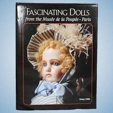 Doll Book!  Fascinating Dolls Musee de la Poupee Paris - Samy Odin