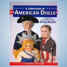 Doll Reference Book! American Dolls Strong Museum Dorothy McGonagle