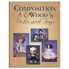Doll Reference Book! Composition & Wood Dolls and Toys