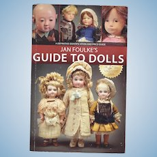 Doll Reference Book! Jan Foulke's Guide To Dolls HTF!