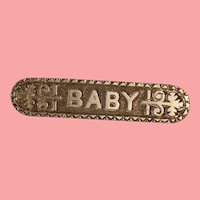 "Antique ""BABY"" Pin for your Bisque Doll!"