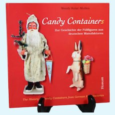 Reference Book! The History of Candy Containers from German Manufactories
