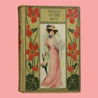 Beautiful! Antique 1900s Alfred Lord Tennyson Idylls of The King Book!