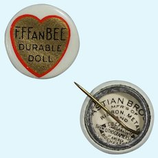 Vintage Original 1930s Effanbee Doll Durable Dolls Celluloid Pin Pinback!