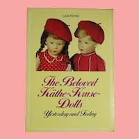 Doll Reference Book! The Beloved Kathe Kruse Dolls Yesterday and Today! Lydia Richter