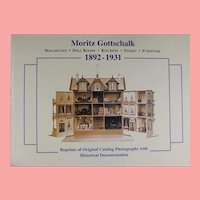 Doll Reference Book! Moritz Gottschalk Cieslik Dollhouses Roomboxes Original Catalog Reprints!