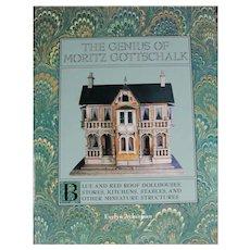 Doll Reference Book! The Genius of Moritz Gottschalk - Antique Dollhouses!