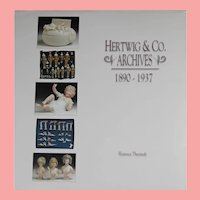 Doll Reference Book! Hertwig & Co Archives! German Bisque 1890-1937