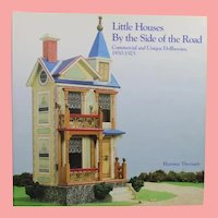 Doll Reference Book! Little Houses By the Side of the Road: Dollhouses