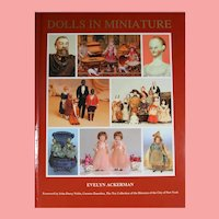 NEW! Hardback Doll Book - Dolls in Miniature - Evelyn Ackerman - Dollhouse & Small Dolls