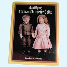 New! Doll Book! Identifying German Character Dolls - Mary Krombholz