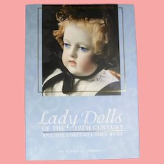 NEW! Doll Book! Lady Dolls of the 19th Century & Costumes They Wore