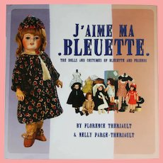 Doll Reference Book! J'Aime Ma Bleuette: Dolls and Costumes