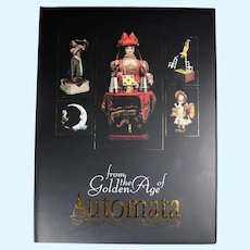 NEW! Doll Reference Book! Golden Age of Automata Mechanical Dolls!