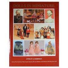 NEW! Hardback Doll Book - Dolls in Miniature - Evelyn Ackerman - Dollhouse & Small Dolls