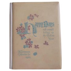 """1914 Ernest Nister Tennyson Calendar Book ~ """"Happy Days"""" ~ color lithograph illustrations, gift booklet"""