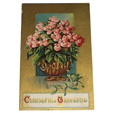 """Christmas Greetings"" post Marked 1915 Embossed Post Card 'Not Roses'"