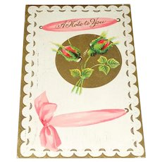 'A Note to You' Rosebuds Made in Germany Postcard