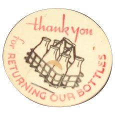 Vintage Milk Bottle Pog or Cap Thank You