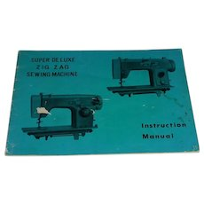 Super Deluxe Zig Zag Sewing Machine Manual