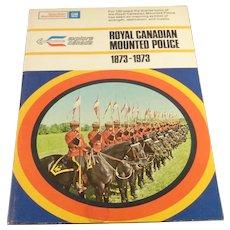 Royal Canadian Mounted Police, General Motors Premium 1873-1973