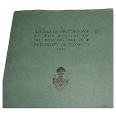 The Opening of The Banting Institute, 1930 Proceedings