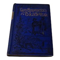 Guy Sylvester's Golden Year 1895 Gifted Mark