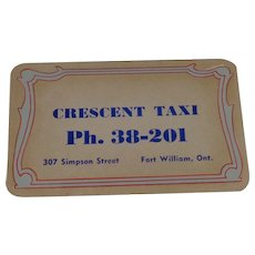 Crescent Taxi Fort William, Ont. Business Card, Dear Cousin/Cousin Abner