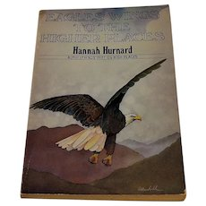 Eagles Wings To The Higher Places  by Hannah Hurnard 1981