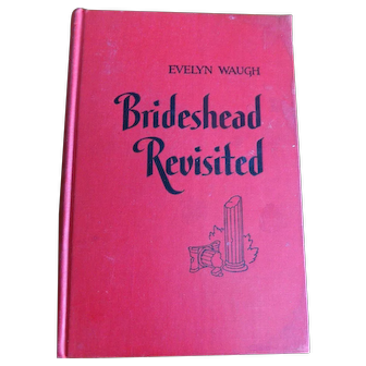 1945 HC Book; Brideshead Revisited Written by Evelyn Waugh
