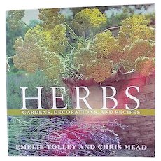 Herbs, Gardens, Decorations, and Recipes, 1985 Book with 500 Full Color Photos