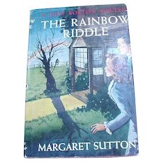 The Rainbow Riddle by Margaret Sutton, a Judy Bolton Mystery, First Ed., 1946