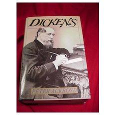 Dickens Biography by Peter Ackroyd, 1990, Harper Collins
