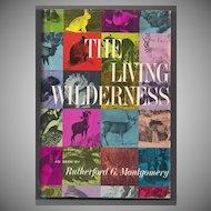 'The Living Wilderness' Hard Back Book