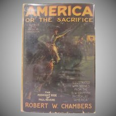 America or the Sacrifice by Robert W. Chambers 1924 Photoplay Version Hard Back Book