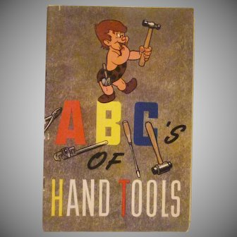 ABCs of Hand Tools Booklet 1945 Walt Disney Productions with Primitive Pete
