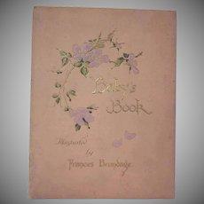 Baby's Book by Ida Scott Taylor Illustrated by Frances Brundage Hard Back Book c1900