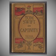 'Tom Swift in Captivity' hard back Book 1912