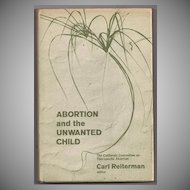 'Abortion and the Unwanted Child' Hard Back Book